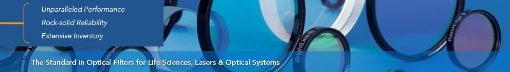 Semrock - The Standard in Optical Filters for Life Sciences, Lasers & Optical Systems